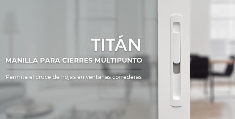 Imagen principal de las Manillas para cierres multipunto Titan